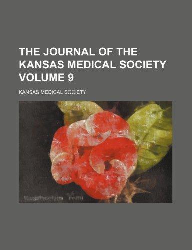 The journal of the Kansas Medical Society Volume 9