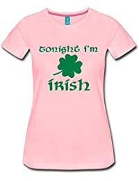 Spreadshirt Tonight I'm Irish Quote St Patrick's Day Humour Women's Premium T-Shirt