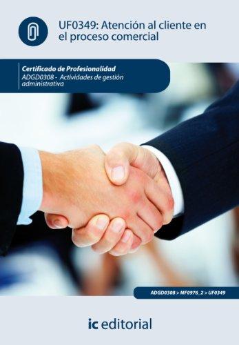 Atención al cliente en el proceso comercial. ADGD0308 por Maria del Rocío Guardeño Ligero