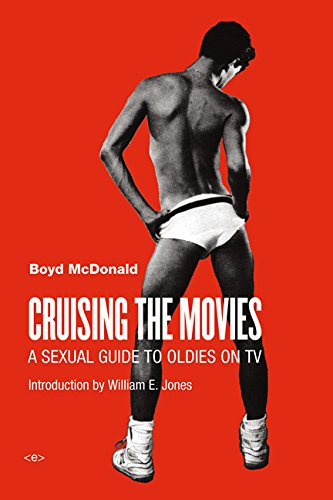 Cruising the Movies: A Sexual Guide to Oldies on TV (Semiotext(e) / Active Agents)