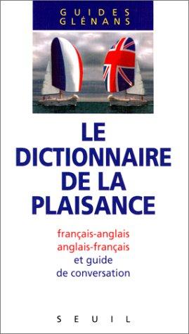 Le Dictionnaire de la plaisance (bilingue) par Centre nautique des Glénans