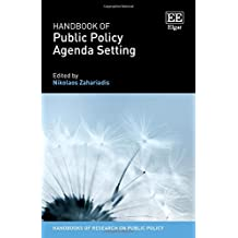 Handbook of Public Policy Agenda Setting (Handbooks of Research on Public Policy)