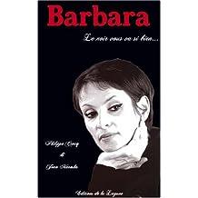 Barbara : Le noir lui allait si bien
