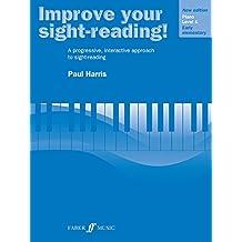 Improve Your Sight-Reading!: Grade 1, Level 1 Early Elementary, Piano