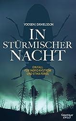 In stürmischer Nacht: Ein Fall für Ingrid Nyström und Stina Forss (Die Kommissarinnen Nyström und Forss ermitteln)