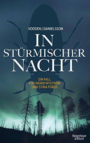 In stürmischer Nacht: Ein Fall für Ingrid Nyström und Stina Forss (Die Kommissarinnen Nyström und Forss ermitteln): Alle Infos bei Amazon
