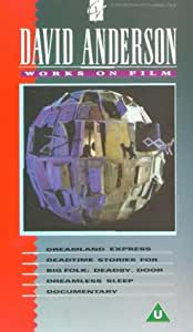 David Anderson: Works On Film [VHS]