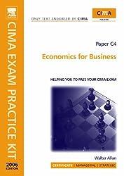 Economics for Business 2005: C4 (CIMA Official Exam Practice Kit)