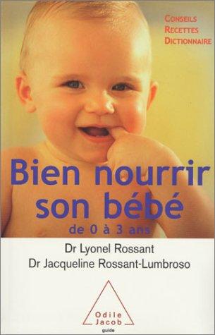 Bien nourrir son bébé de 0 à 3 ans