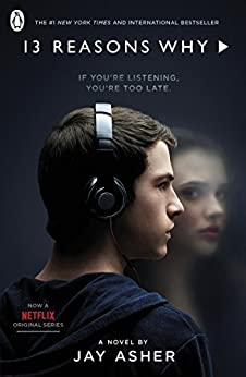 Thirteen Reasons Why (Spinebreakers) by [Asher, Jay]