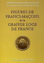 Figures de francs-maçons de la Grande Loge de France