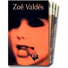 Zoé Valdés coffret 3 volumes : Le néant quotidien. La sous-développée. La douleur du dollar