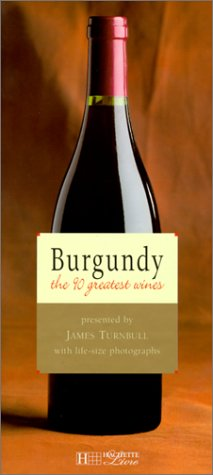 Burgundy, the 90 greatest wines