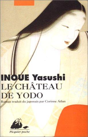 Chateau de yodo (le) par Yasushi Inoue