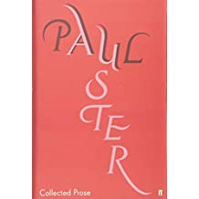 Collected Prose (Collected Works of Paul Auster)