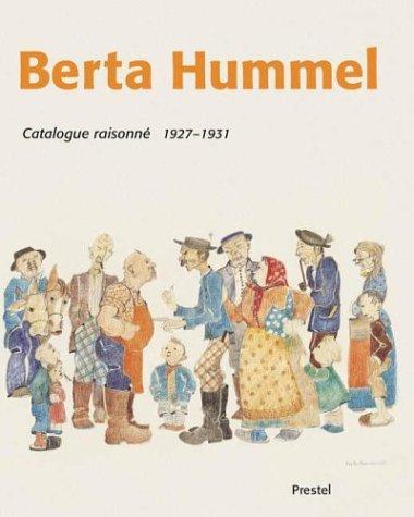 Berta Hummel Catalogue Raisonne 1927-1931: Student Days in Munich por Genoveva Nitz