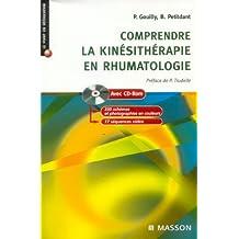Comprendre la kinésithérapie en rhumatologie: Avec cdrom