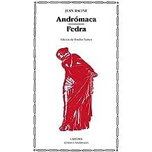 Andrómaca; Fedra (Letras Universales)