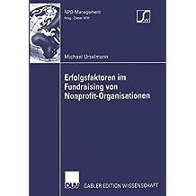 Erfolgsfaktoren im Fundraising von Nonprofit-Organisationen (NPO-Management)