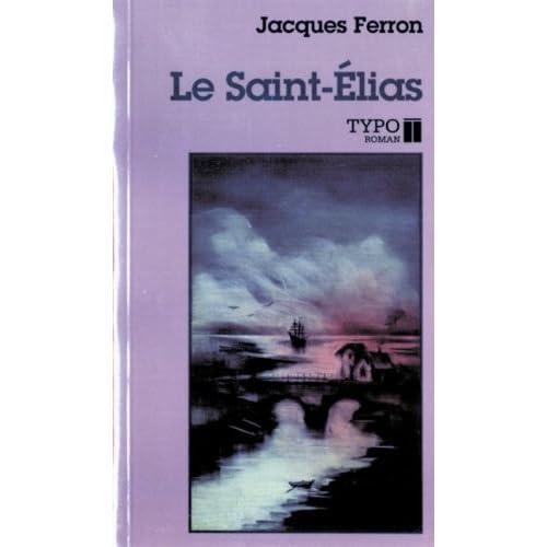 Le Saint Elias *** Voir Via Medias
