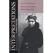 Zora Neale Hurston's Their Eyes Were Watching God (Modern Critical Interpretations)