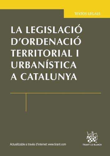 La legislació d ´ordenació territorial i urbanística a Catalunya (Catalan Edition) por Roser Revilla i Ariet