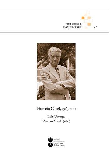 Horacio Capel, geógrafo (eBook)