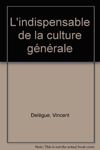 L'indispensable de la culture gnrale