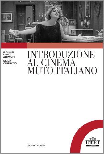 Introduzione al cinema muto italiano - Amazon Libri
