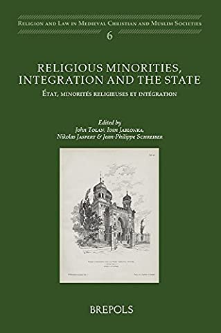 Religious Minorities, Integration and the State / Etat, Minorites Religieuses Et Integration