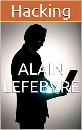 Hacking par Alain Lefebvre