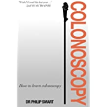 How to learn colonoscopy (English Edition)
