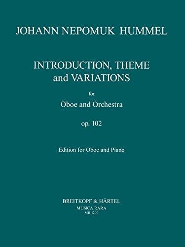 Introduktion, Thema und Variationen op. 102 - Ausgabe für Oboe und Klavier (MR 1200)
