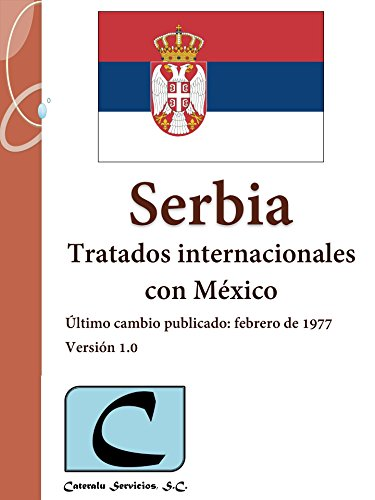 Serbia - Tratados Internacionales con México