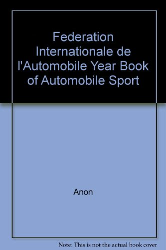Federation Internationale de l'Automobile Year Book of Automobile Sport 1977