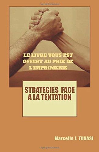 Stratégies face à la Tentation par Marcello Tunasi