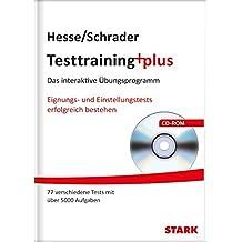 Hesse/Schrader: Testtraining plus: Das interaktive Übungsprogramm. Eignungs- und Einstellungstests erfolgreich bestehen