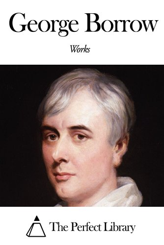 Works of George Borrow (English Edition) eBook: George Borrow ...