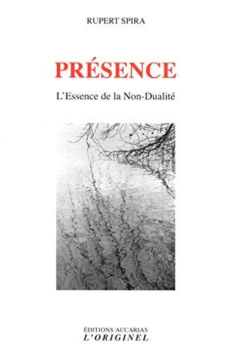 Présence : L'essence de la non-dualité