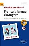 FLE Français Langue Étrangère Vocabulaire Illustré Niveau A1...