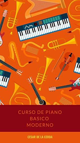 CURSO PIANO BASICO MODERNO eBook: Cesar de la Cerda: Amazon.es ...