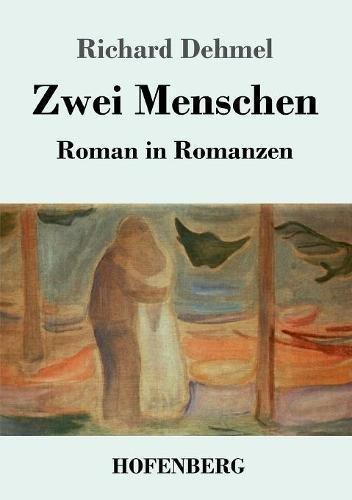 Zwei Menschen: Roman in Romanzen