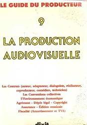 La production audiovisuelle