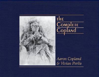The Complete Copland (Pendragon Press Musicological) by Aaron Copland (2013-03-15)