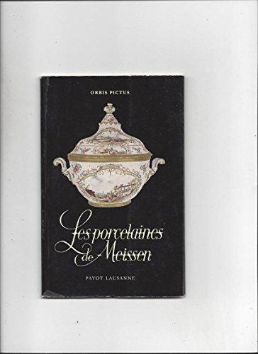 Les porcelaines de Meissen par Siegfried Ducret