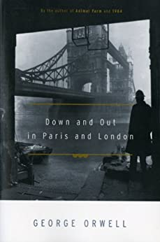 Down and Out in Paris and London par [Orwell, George]
