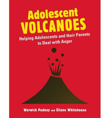 [(Adolescent Volcanoes: Helping Adolescents and Their Parents to Deal with Anger)] [Author: Warwick Pudney] published on (December, 2013)