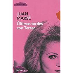 Últimas tardes con Teresa (CONTEMPORANEA) -- Premio Biblioteca Breve 1965