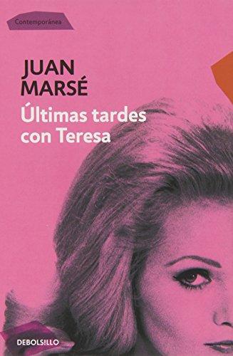 Últimas tardes con Teresa (CONTEMPORANEA) por Juan Marse