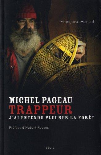 Michel Pageau, trappeur